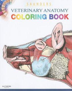 Saunders Veterinary Anatomy Coloring Book by Saunders 2010, Paperback