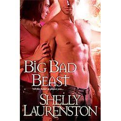 Big Bad Beast by Shelly Laurenston 2011, Paperback