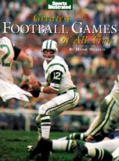 Greatest Football Games of All Time by Time Life Books Editors 1999