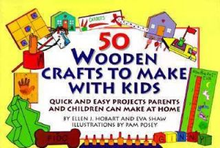 Wooden Crafts for Kids by Ellen J. Hobart and Eva Shaw 1994, Paperback