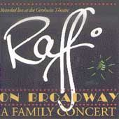 Raffi on Broadway: A Family Concert [Compact Disk] by Raffi (CD, Sep