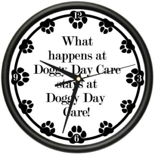 Doggy Day Care Wall Clock Dog Doggie Pet Boarding Gift