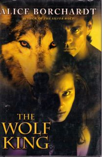 The Wolf King by Alice Borchardt Book Club Edition Hardcover