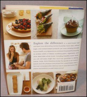 The Kind Diet Cookbook Alicia Silverstone Vegetarian