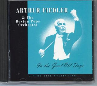 Arthur Fiedler Boston Pops in The Good Old Days Mint CD