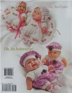 OH, SO CUTE Crochet Babies Doll Clothes Patterns, 5 Projects Annies