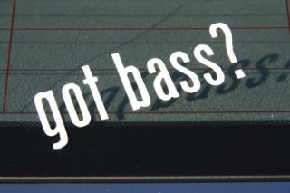 Got Bass Pro Hobby Sport Fishing Auto Car Truck Boat Vinyl Window