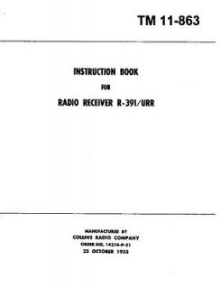 Collins R 391 Radio Army Technical Manual 300+ pages (reprint) TM 11