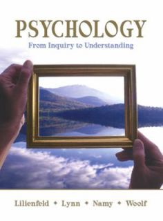 Psychology From Inquiry to Understanding by Steven Jay Lynn, Scott O