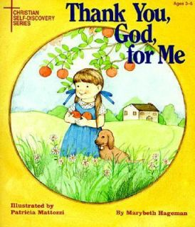 Thank You, God, for Me by Marybeth Hageman 1987, Paperback