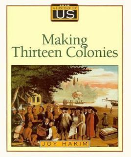 Making Thirteen Colonies, 1600 1740 Vol. 2 by Joy Hakim 1993