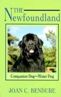 The Newfoundland Companion Dog   Water Dog by Joan C. Bendure 1994