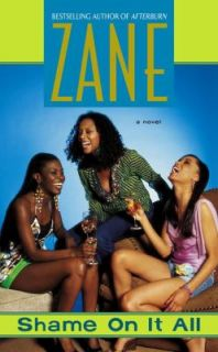 Shame on It All by Zane 2005, Paperback