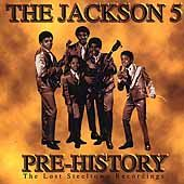 Pre History The Lost Steeltown Recordings by Jackson 5 The CD, Jun
