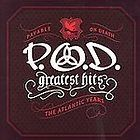 Greatest Hits The Atlantic Years by P.O.D. (CD, Nov 2006, Atlantic