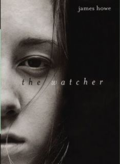 The Watcher by James Howe 1997, Hardcover