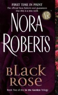 Black Rose Bk. 2 by Nora Roberts 2005, Paperback