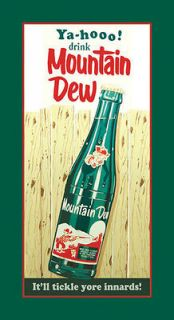 MOUNTAIN DEW BOTTLE LOGO NEW REPRODUCTION TIN SIGN YA  HOO  DEW