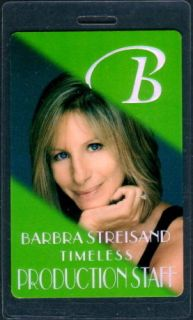 Barbra Streisand Backstage Pass Tour Laminate Staff