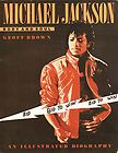 MICHAEL JACKSON Body and Soul Illustrated Biography SB Book 1984 Very