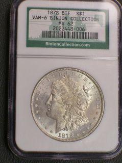 RARE 1878 VAM 6 8 F Binion Collecion Silver Morgan Dollar NGC MS 62