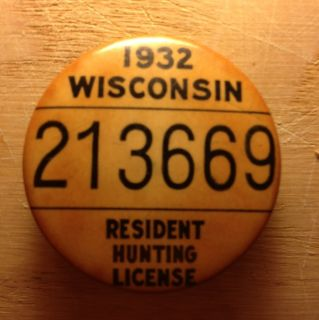1932 Wisconsin Hunting License Pin Pinback Button