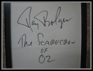 RAY BOLGER AUTOGRAPH   FRED STONE AUTOGRAPH ORIGINAL SCARECROWS IN