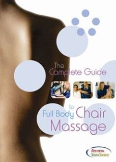Complete Guide to Full Body Chair Massage Video on DVD