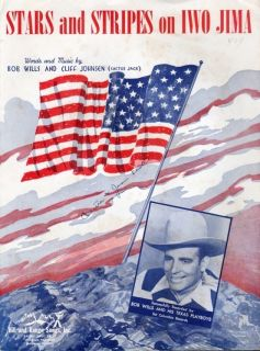 Stripes on Iwo Jima Country Music Star Bob Wills Texas Playboys