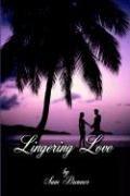 lingering love by sam brenner estimated delivery 3 12 business days