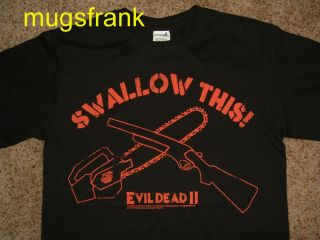 Evil Dead 2 Swallow This Ash Bruce Campbell Shirt