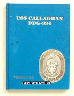 USS CALLAGHAN DDG 994 WESTPAC CRUISE BOOK 1985