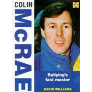 Colin McRae: Rallyings Fast Master Heroes on Wheels Series: