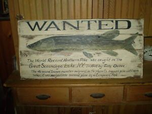 Fishing Wanted Pike Wood Sign Camp Fish Sacandaga Lake