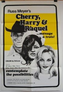 CHERRY, HARRY & RAQUEL Original Movie Poster RUSS MEYER CHARLES NAPIER