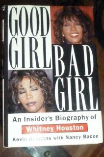 Bad Girl An Insiders Biography of Whitney Houston by Kevin