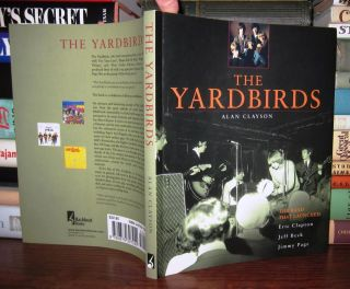 Clayson, Alan & Eric Clapton & Jeff Beck & Jimmy Page THE YARDBIRDS