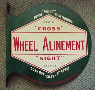 1950s GaS STaTioN FLaNGe MeTaL SiGN WHeeL TiRe CRoSS ALiNeMeNT