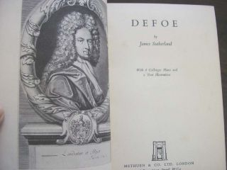Defoe Biography James Sutherland Sir Hugh Walpole 1937 Altick Robinson