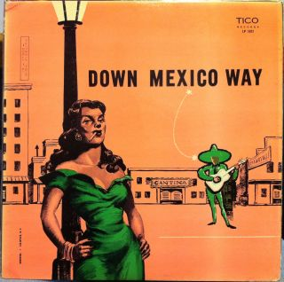 Jose Jimenez Canta down mexico way LP VG+ LP 1021 Vinyl TICO Records