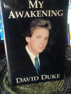 MY AWAKENING ~ by David Duke ~ known for the KKK ~ SIGNED!! ~ HC, Dust