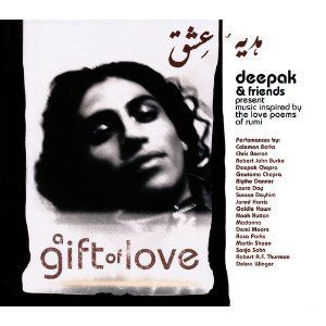 Gift of Love Deepak Friends CD Love Poems of Rumi Madonna Demi Moore
