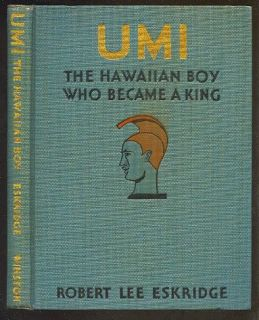 Umi by Robert Lee Eskridge Hawaii Signed 1st Edn HBwDJ