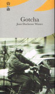 Juan Duchesne Winter Gotcha Cuentos 1st Edition 2008 Puerto Rico