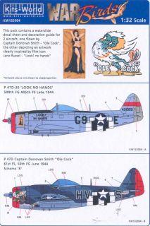 Kits World Decals 1/32 REPUBLIC P 47D THUNDERBOLT Look No Hands & Ole