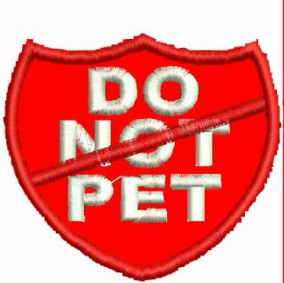 Do not Pet Shield Service Dog Vest Patch Pet Support Patches Working