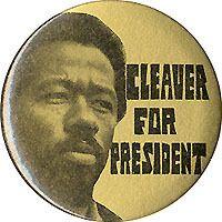 1968 Eldridge Cleaver for President Campaign Button