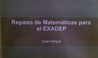 Manual de Repaso de Matemáticas Para El Examen de Posgrado Exadep PDF
