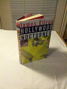 Hollywood Nocturnes by James Ellroy 1994 Hardcover