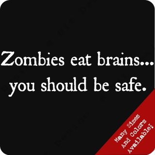 Eat Brains You Should Be Safe T Shirt Funny Emo Club Zombie Tee